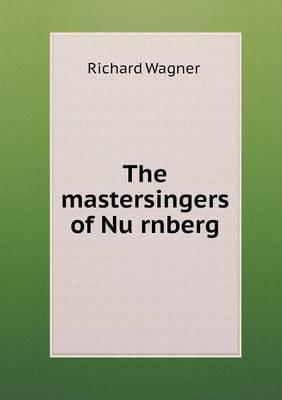 The Mastersingers of NU Rnberg