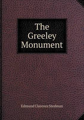 The Greeley Monument