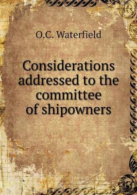 Considerations Addressed to the Committee of Shipowners