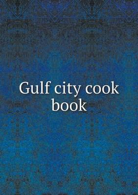Gulf City Cook Book