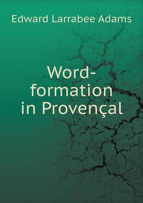 Word-Formation in Provencal