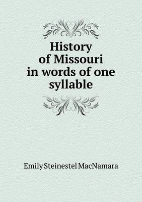 History of Missouri in Words of One Syllable