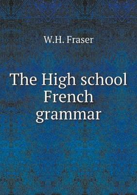 The High School French Grammar