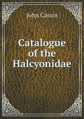 Catalogue of the Halcyonidae