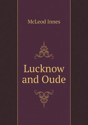 Lucknow and Oude