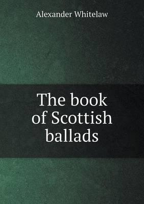 The Book of Scottish Ballads