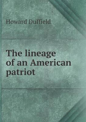 The Lineage of an American Patriot