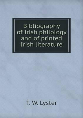 Bibliography of Irish Philology and of Printed Irish Literature