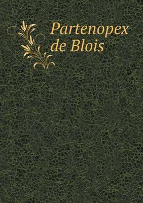Partenopex de Blois