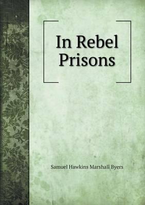 In Rebel Prisons