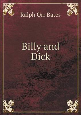 Billy and Dick