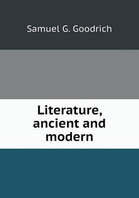 Literature, Ancient and Modern