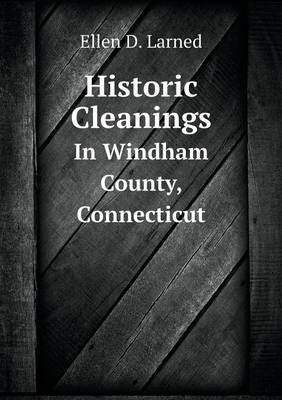 Historic Cleanings in Windham County, Connecticut