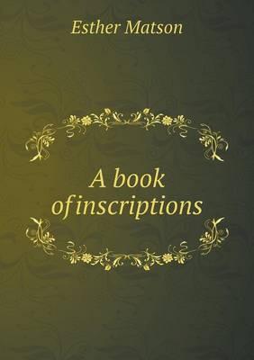 A Book of Inscriptions