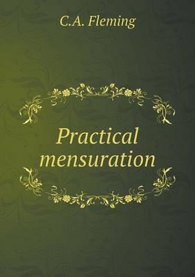 Practical Mensuration