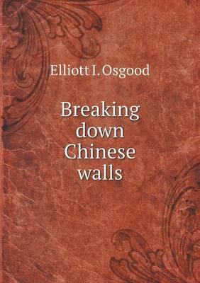 Breaking Down Chinese Walls