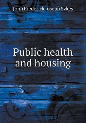 Public Health and Housing
