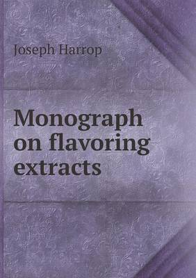 Monograph on Flavoring Extracts