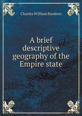 A Brief Descriptive Geography of the Empire State