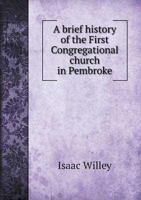 A Brief History of the First Congregational Church in Pembroke