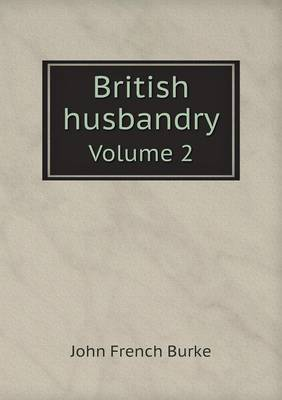 British Husbandry Volume 2
