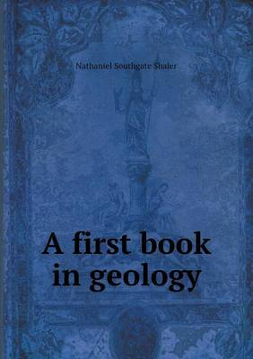 A First Book in Geology