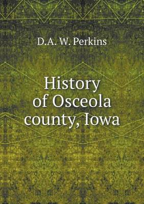 History of Osceola County, Iowa