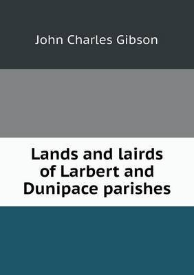 Lands and Lairds of Larbert and Dunipace Parishes