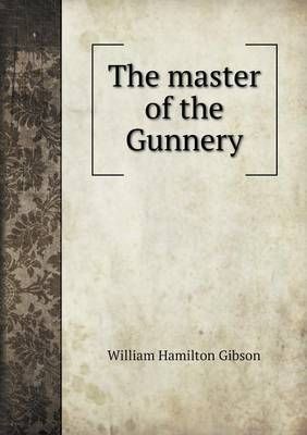 The Master of the Gunnery