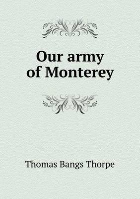 Our Army of Monterey