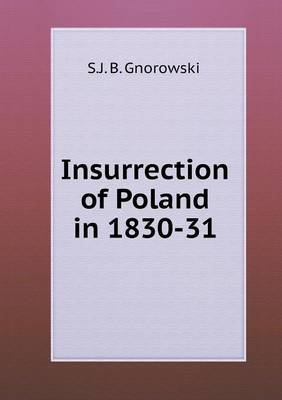 Insurrection of Poland in 1830-31