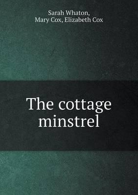 The Cottage Minstrel