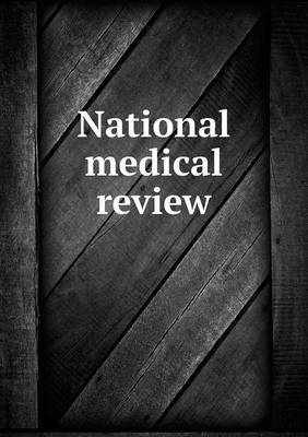 National Medical Review