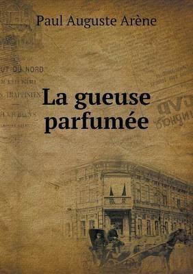 La Gueuse Parfumee