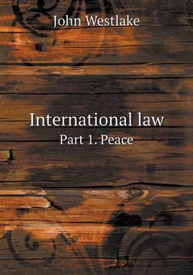International Law Part 1. Peace