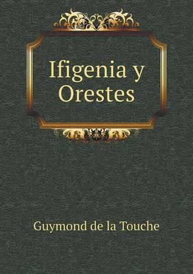 Ifigenia y Orestes
