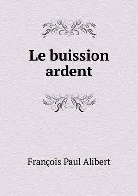 Le Buission Ardent