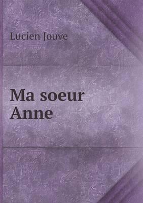 Ma Soeur Anne