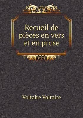Recueil de Pieces En Vers Et En Prose