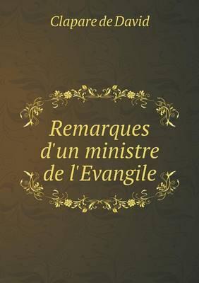 Remarques D'Un Ministre de L'Evangile