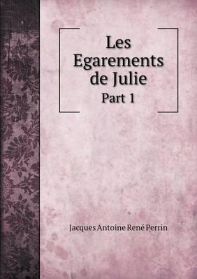 Les Egarements de Julie Part 1