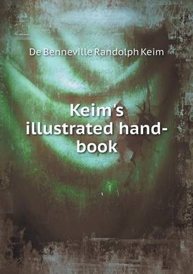 Keim's Illustrated Hand-Book