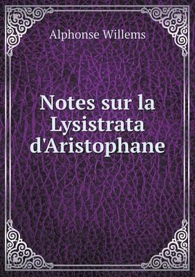 Notes Sur La Lysistrata D'Aristophane
