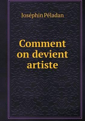 Comment on Devient Artiste