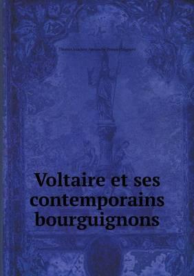 Voltaire Et Ses Contemporains Bourguignons