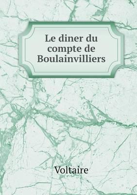 Le Diner Du Compte de Boulainvilliers