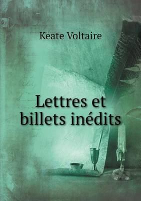 Lettres Et Billets Inedits