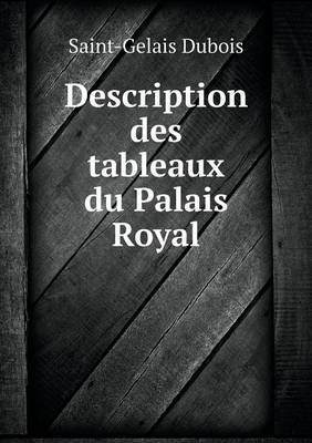 Description Des Tableaux Du Palais Royal