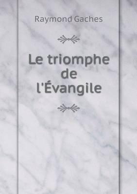 Le Triomphe de L'Evangile