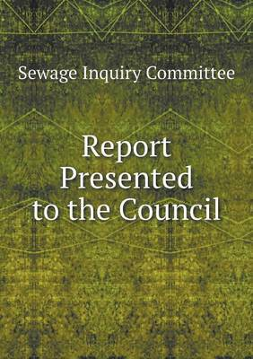 Report Presented to the Council